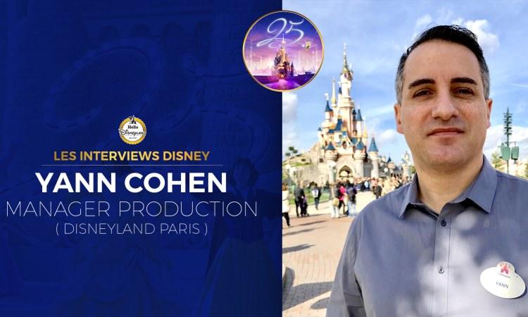 interview Disneyland PAris 25 ans Yann Cohen Manager Production