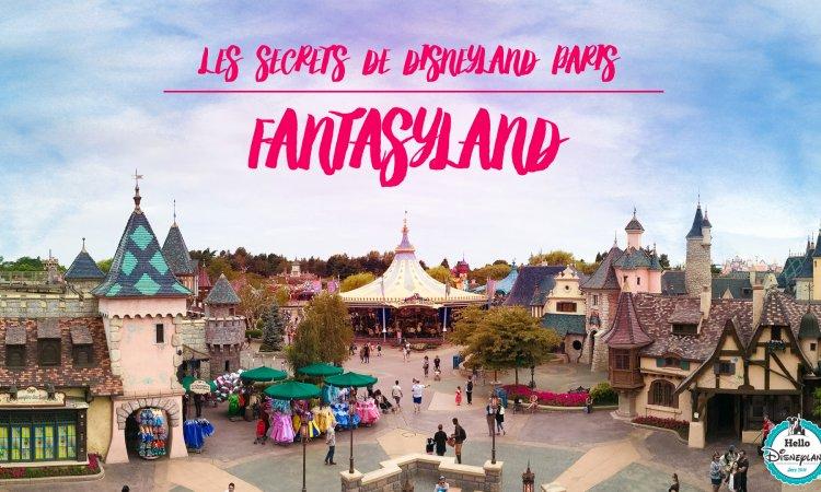 Les secrets de Disneyland Paris - Fantasyland