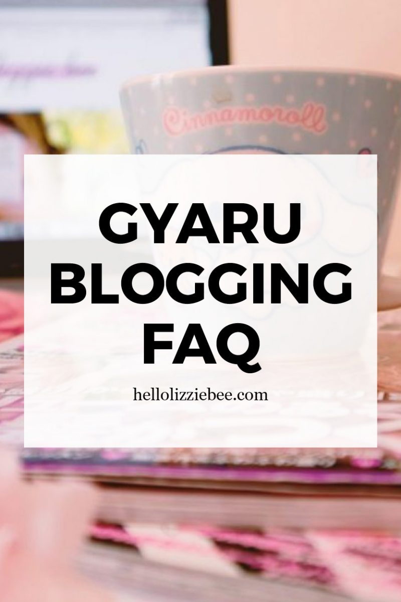 Gyaru Blogging FAQ by hellolizziebe