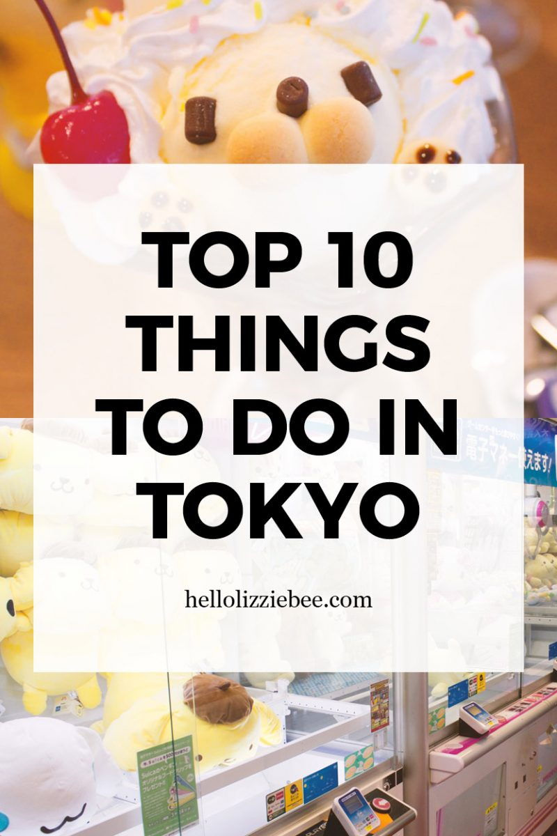 Top 10 Things to Do in Tokyo, Japan by hellolizziebee