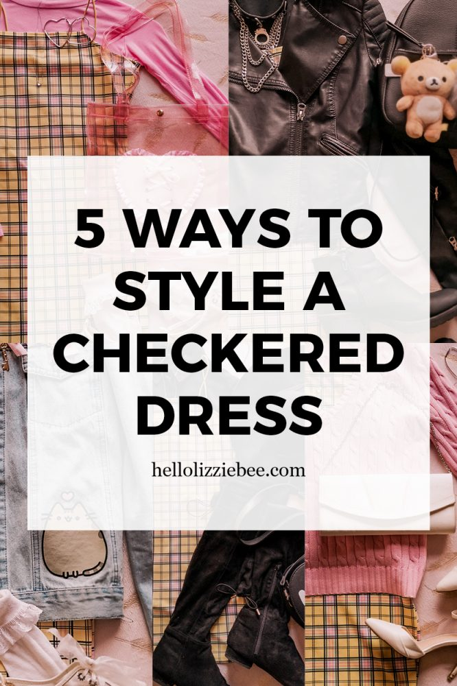 How to style a checkered dress