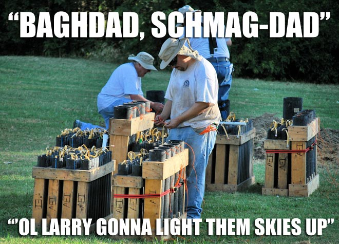 the Uncle Larry tries to out due the city fireworks show on the 4th of July.