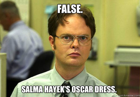 Dwight talks about Salma Hayek.