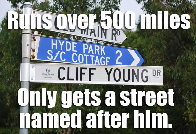 Cliff Young had a street sign named after him for his ultramarathon win.