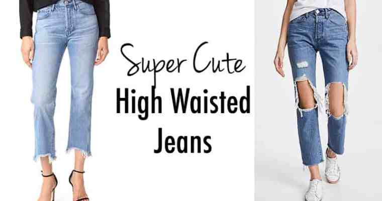 High Waisted Jeans That's Super Cute