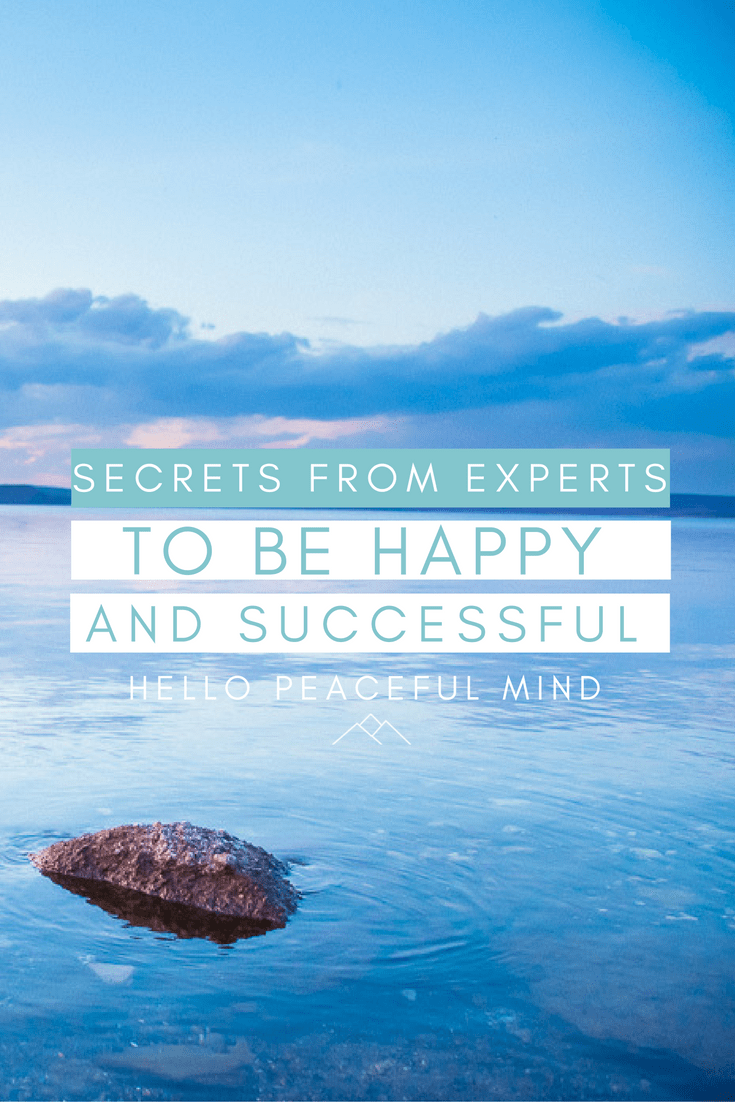 be happy and successful with these tips from expert