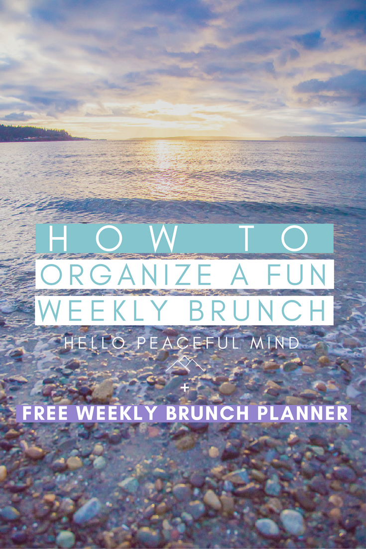 Download your FREE weekly brunch planner to spend a good time with your friends and family! Go over to www.HelloPeacefulMind.com for more details.