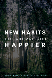 New Habits You Need That Will Make You Happier