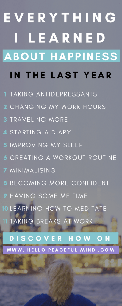 Find out how these 11 changes helped me become happier on www.HelloPeacefulMind.com