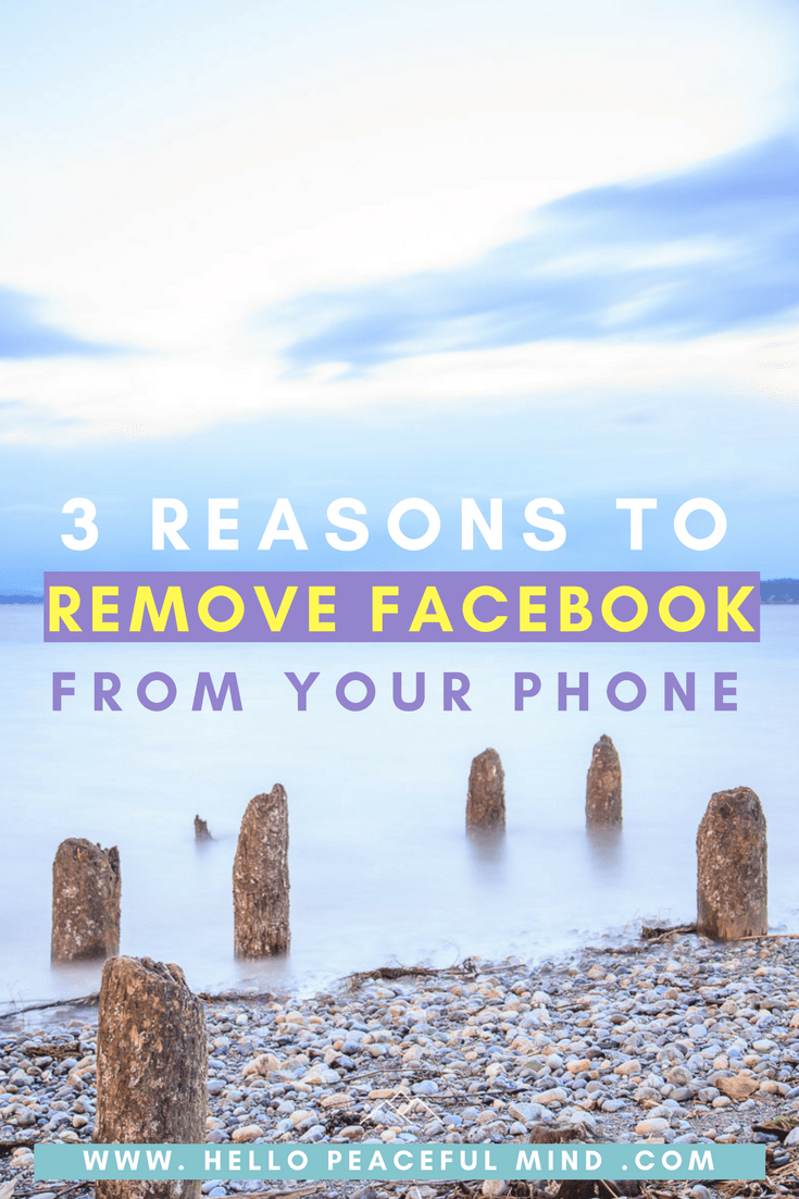 Do you have the facebook app on your phone? Discover how removing it can improve your life on www.HelloPeacefulMind.com