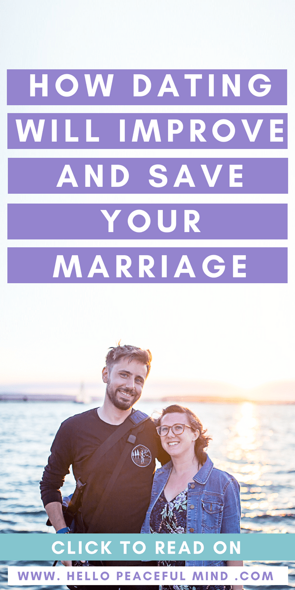 Find out how #dating saved my #marriage on www.HelloPeacefulMind.com