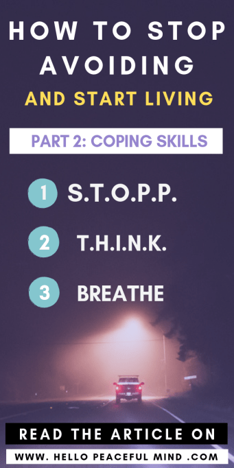 How to Stop Avoiding and Start Living, Part 2: Coping Skills