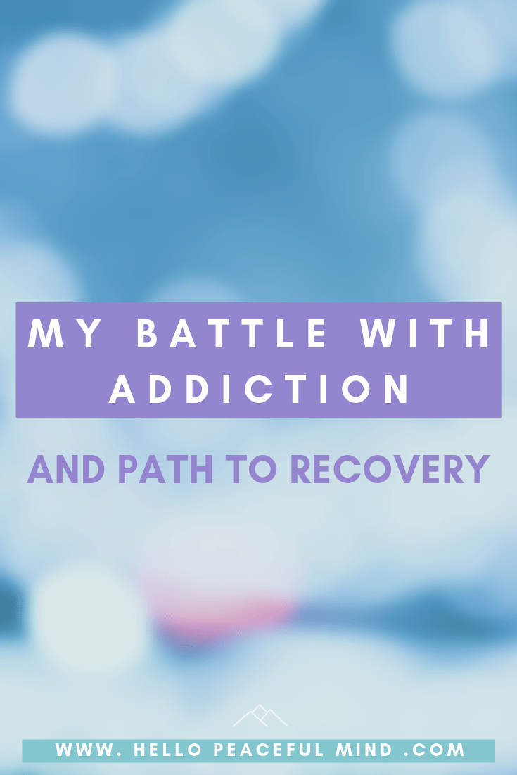 My battle with Addiction and Path to Recovery