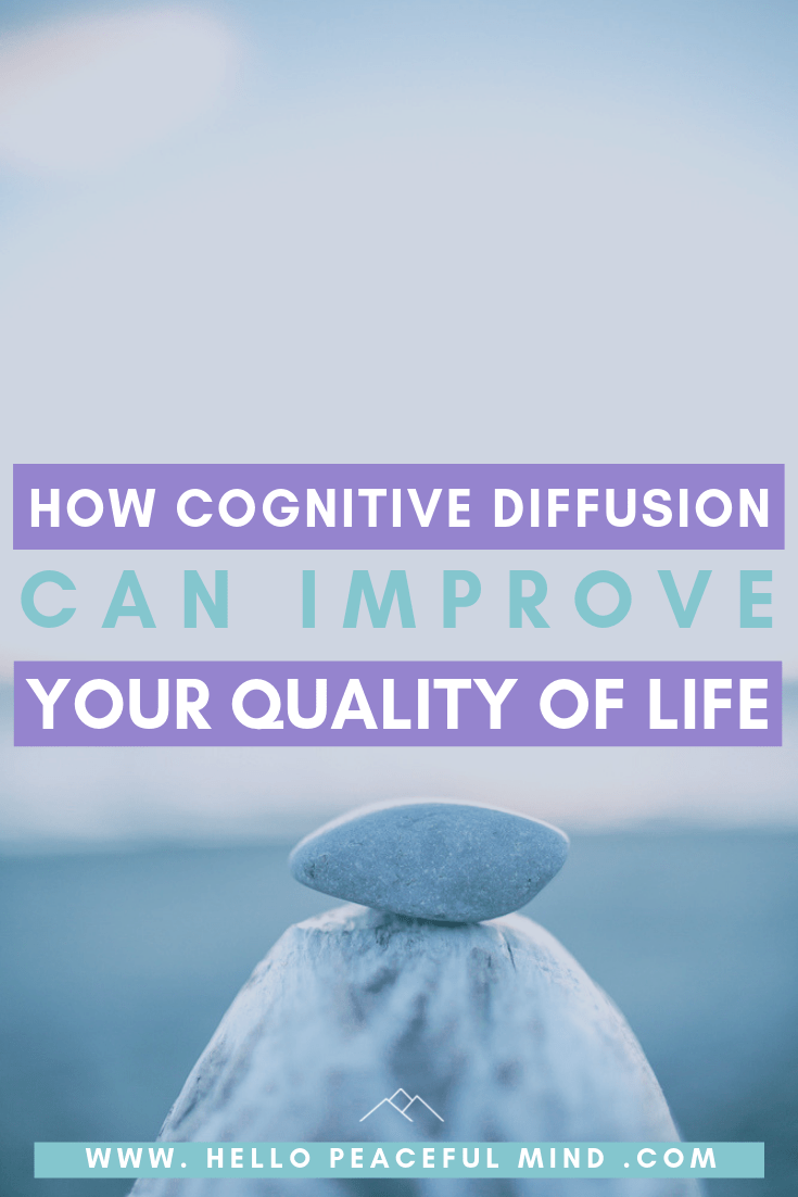 How Cognitive Diffusion Can Improve Your Quality Of Life