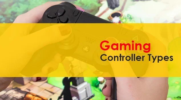 Types Of Gaming Controllers