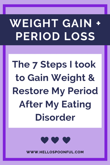 How to gain healthy weight and restore your period after an eating disorder