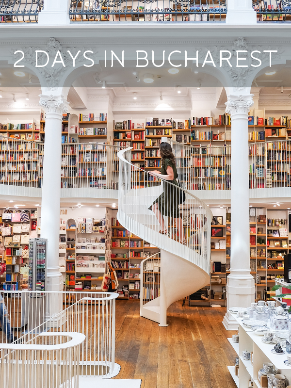 2 days in Bucharest, Romania | Hello Victoria