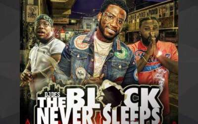 #New Dj Des The Block Never Sleeps #178