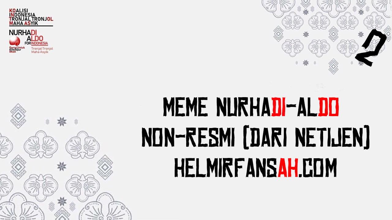 Meme \u0026 Quotes NurhadiAldo NonResmi DARI NETIJEN  Helmi Irfansah