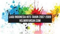 lagu hits 2007-2009