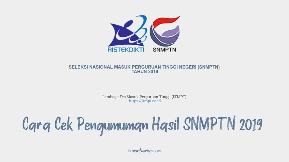 Cara Cek Pengumuman Hasil SNMPTN 2019