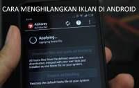 Mau Tau Cara Menghilangkan Iklan di Android Simak Penjelasannya