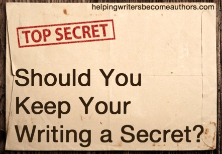 should you keep your writing a secret