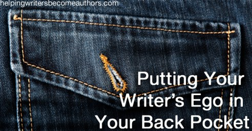 putting your writer's ego in your back pocket