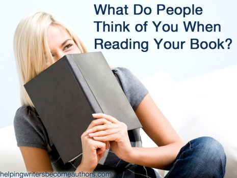 What Do People Think of You When Reading Your Book?