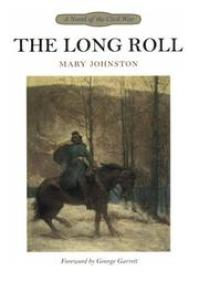The Long Roll by Mary Johnston