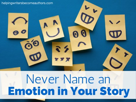 Never Name an Emotion in Your Story