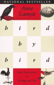 Bird by Bird by Anne Lamott