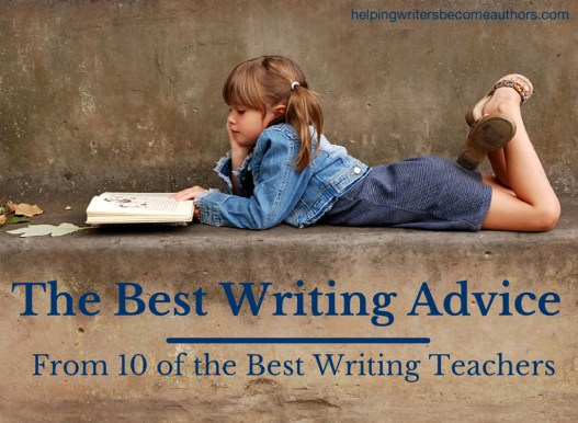 The Best Writing Advice From 10 of the Best Writing Teachers