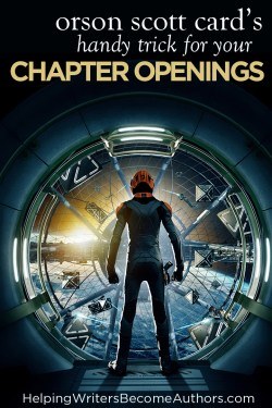 Orson Scott Card's Handy Trick for Your Chapter Openings