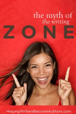 The Myth of Being in the Writing Zone