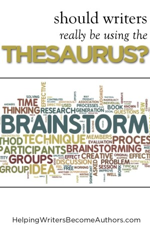 Is the Thesaurus Your Friend?