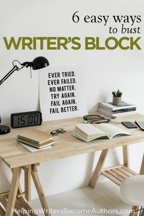 6 Easy Ways to Bust Writer's Block