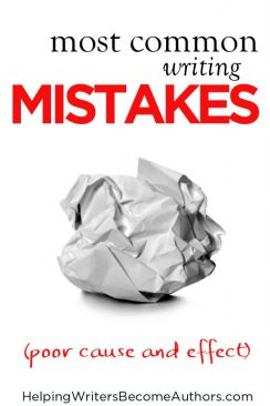 most common writing mistakes 2 poor cause and effect