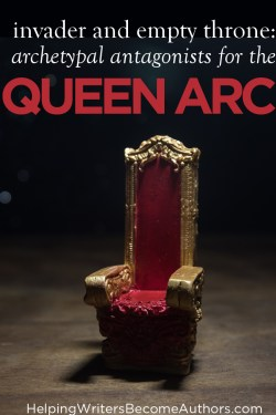 Archetypal Antagonists for the Queen Arc: Invader and Empty Throne