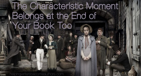 The Characteristic Moment Belongs at the End of Your Book Too