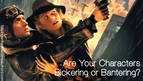 Are Your Characters Bickering or Bantering?