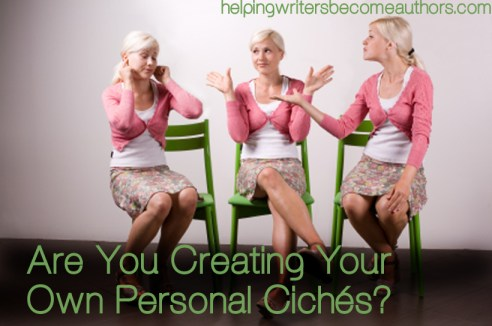 are you creating your own personal cliches