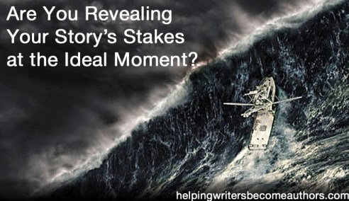 are you revealing your story's stakes at the ideal moment copy