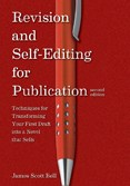 Revision and Self-Editing by James Scott Bell