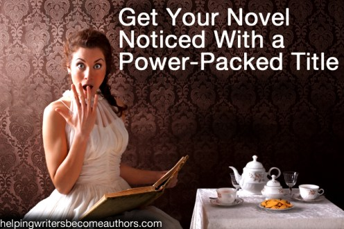 get your novel notice with a power-packed title