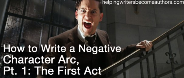 how to write a negative character arc