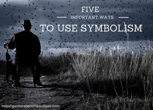 5 Important Ways to Use Symbolism in Your Story