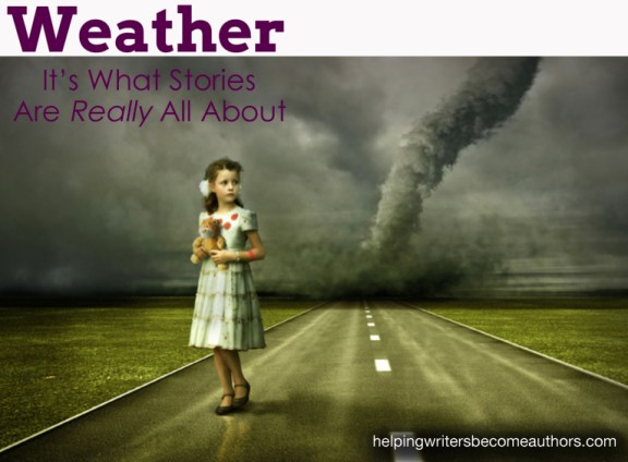 Weather: What Stories Are Really About