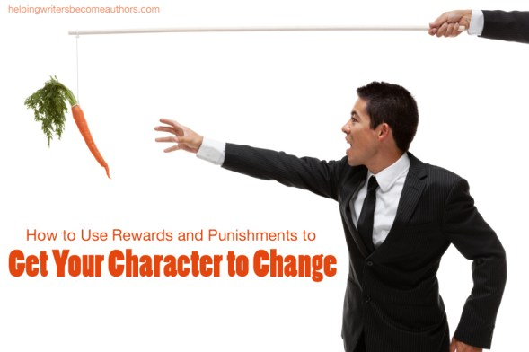 How to Use Rewards and Punishments to Get Your Character to Change