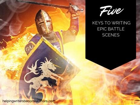 5 Keys to Writing Epic Battle Scenes